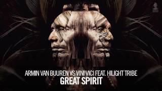 Armin van Buuren vs Vini Vici feat. Hilight Tribe - Great Spirit (Extended Mix) width=