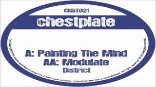 District - Painting The Mind / Modulate / Backwards (Chestplate021)