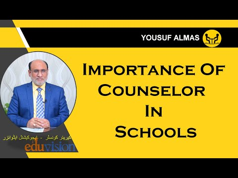 Importance of Counselor in schools | Yousuf Almas | Career counselor