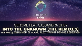 Gerome feat. Cassandra Grey - Into the Unknown (Alex Wright Remix) [ESK012] (OUT NOW)