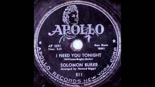 Solomon Burke - I Need You Tonight 78 rpm!