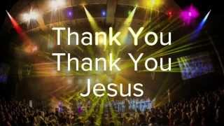 Thank You Thank You Jesus - Chicago Mass Choir  (Lyric Video)