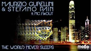 Maurizio Gubellini & Stefano Pain feat MC Fixout   The world never sleeps Gube & Pain Original mix Prev