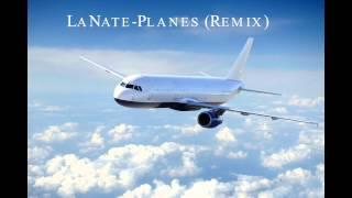 Jeremih-Planes(Remix)xLaNate