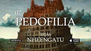 Titãs - Pedofilia (Álbum Nheengatu)
