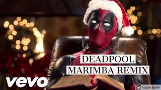 Deadpool (Marimba Remix) Ringtone