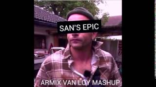 Sandro Silva & Quintino feat. Anton Horvath - San's Epic (A.V.L Mash Up)