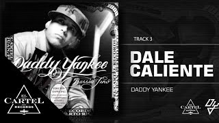 "Daddy Yankee - ""Dale caliente"" Barrio Fino (Bonus Track Version) (Audio Oficial)"