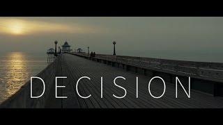 DECISION - MOTIVATIONAL VIDEO