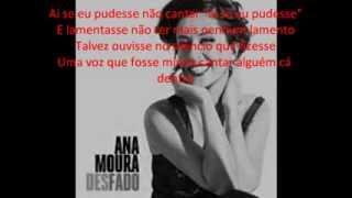 Cópia de Ana Moura - Desfado - Letra/lyrics