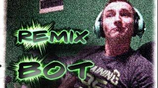 [REMIX] Kistru feat. Isamu - Bot (V3)