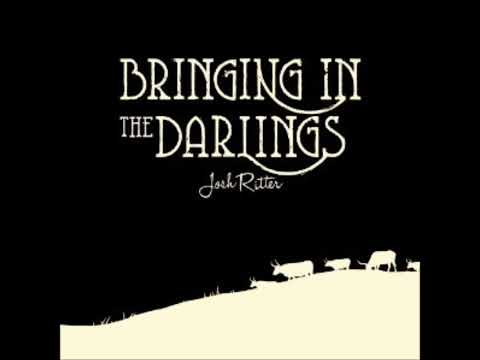 josh-ritter-bringing-in-the-darlings-cant-go-to-sleep-without-you-joshritter2012bring