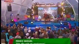 PEDRO MIGUEL - Um Dia Vais Te Apaixonar - Portugal em Festa - ÁGUEDA
