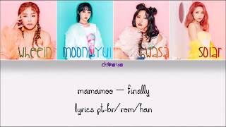 MAMAMOO - FINALLY {LEGENDADO PT-BR LYRICS {Color Coded PT-BR/ROM/HAN}]