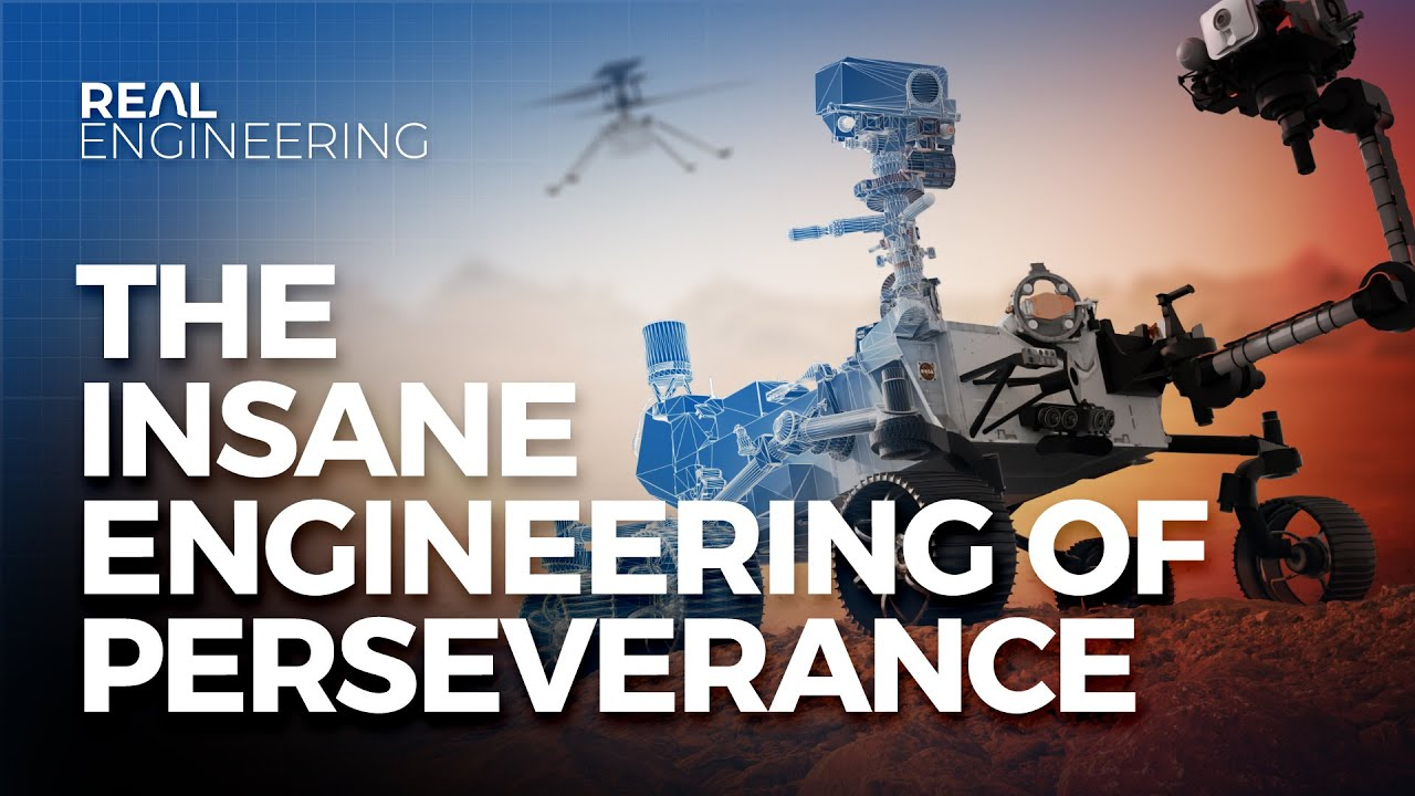 The Insane Engineering of the Perseverance Rover –