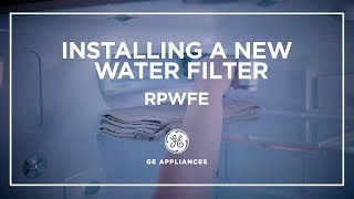 Replace and Install the RPWFE Water Filter