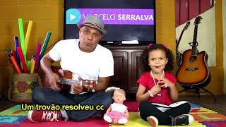 Brincadeira do Trovão - Brincadeira musical - Canal Marcelo Serralva