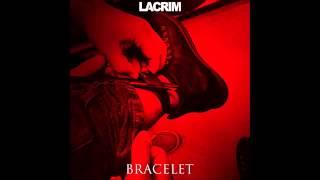 Lacrim - Bracelet