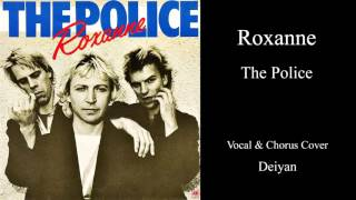 Roxanne / The Police - vocal & chorus cover