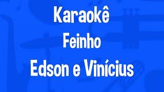 Karaokê Feinho (Zero de Chance) - Edson e Vinicius