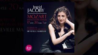 Ingrid Jacoby Mozart Piano Concertos No.17, 20 & 1