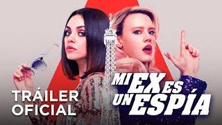 Mi Ex Es Un Espía - Tráiler Oficial