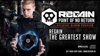 Regain - The Greatest Show   Official Album Preview