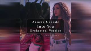 Ariana Grande - Into You (Orchestral Version) // by Adam Wright
