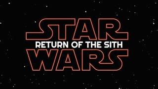 Star Wars-Return of the Sith (2020) Teaser