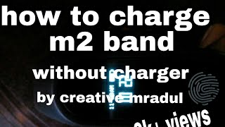 How to charge m2 band without charger