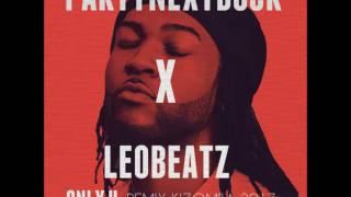 PARTYNEXTDOOR - Only U ( LeoBeatz Remix Kizomba)