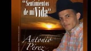 Letra Y Musica Antonio Perez | Y Fotos De Sus Amigos