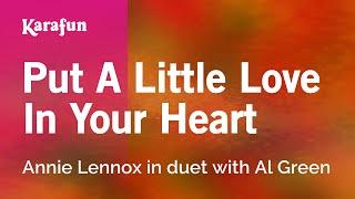 Karaoke Put A Little Love In Your Heart - Annie Lennox *