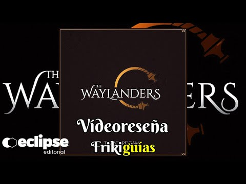 Reseña The Waylanders
