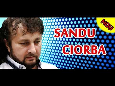 Sandu Ciorba - Cele mai noi melodii