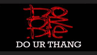 Do Or Die - Do Ur Thang ft. Johnny P