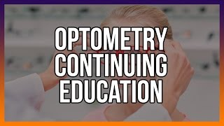 Optometry Continuing Education