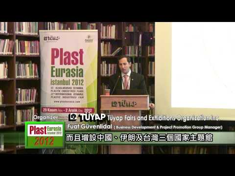 Plast Eurasia 2012_Interview with TÜYAP FAIRS AND EXHIBITIONS ORGANIZATION INC.