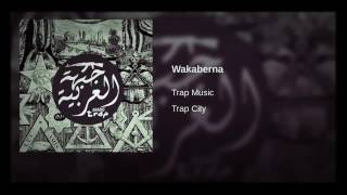 Wakaberna - Best Arabic Trap Mix
