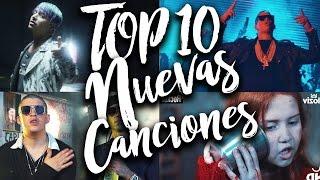 Top 10 Nuevas Canciones en Español - 23 Febrero 2017