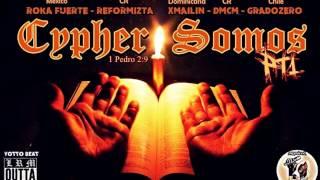 Cypher Somos Pt1 (Audio Oficial) - Roka Fuerte - Reformizta - Xmailin - DMCM - GradoZero.