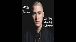 In The Arms Of A Stranger - Mike Posner (Remix)
