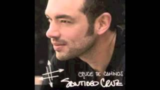 Te quiero Santiago Cruz.
