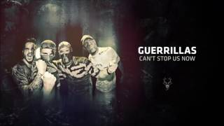 Guerrillas - Can't Stop Us Now (200 BPM Pitch)