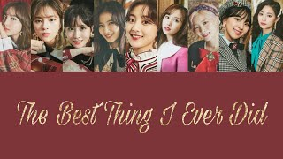 The Best Thing I Ever Did Theater日本語訳