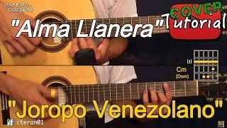 Alma Llanera - Joropo Venezolano Cover/Tutorial Guitarra