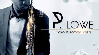 P. Lowe - Get her Back ft.  Robin Thicke (Sax Remix)