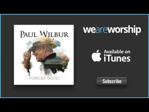 paul-wilbur-king-of-glory-weareworshipmusic