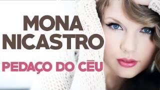 Mona Nicastro   Pedaco do Ceu