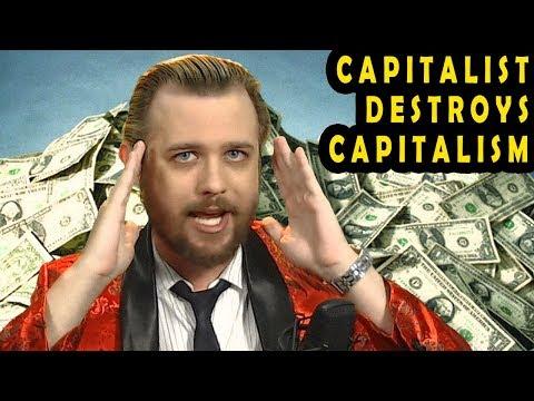 Honest Capitalist Inadvertently Wrecks Capitalism